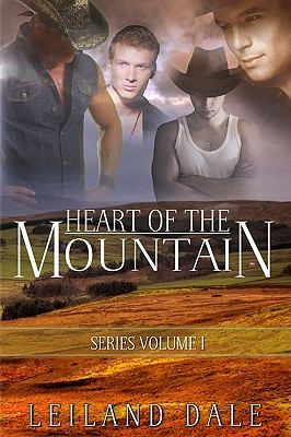 Heart of the Mountain (Heart of the Mountain, #1 & #2)  by  Leiland Dale