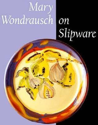 Mary Wondrausch On Slipware Mary Wondrausch
