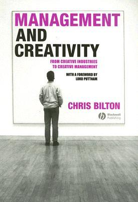 Creative Strategy: Reconnecting Business and Innovation  by  Chris Bilton