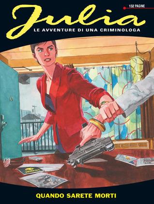Julia n. 170: Quando sarete morti Giancarlo Berardi