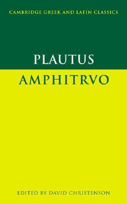 Plautus: Amphitruo  by  Plautus