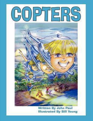 Copters  by  John Paul