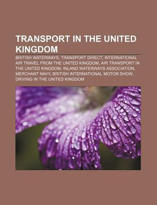 Transport in the United Kingdom: British Waterways, Transport Direct, International Air Travel from the United Kingdom  by  Source Wikipedia