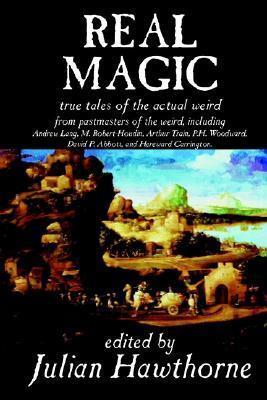 Real Magic Julian Hawthorne