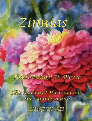 Zinnias  by  Todd Michael St. Pierre