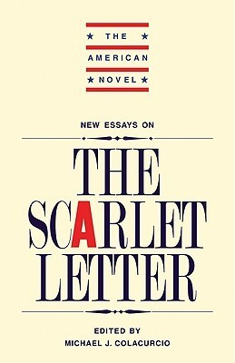 New Essays on The Scarlet Letter  by  Michael J. Colacurcio