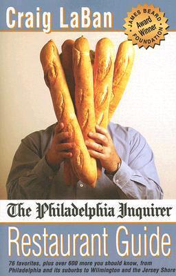 The Philadelphia Inquirer Restaurant Guide Craig LaBan