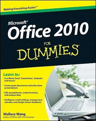 Office 2010 For Dummies (For Dummies Wallace Wang