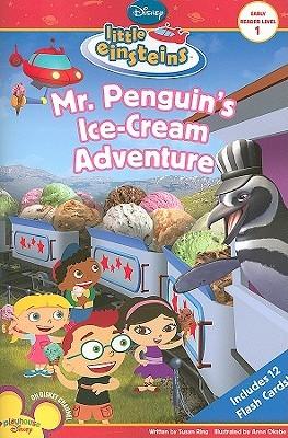 Mr. Penguins Ice Cream Adventure Susan Ring