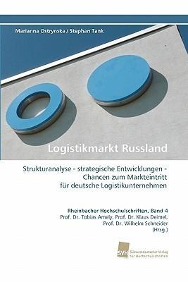 Logistikmarkt Russland  by  Marianna Ostrynska