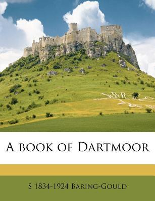 A Book of Dartmoor  by  Sabine Baring-Gould