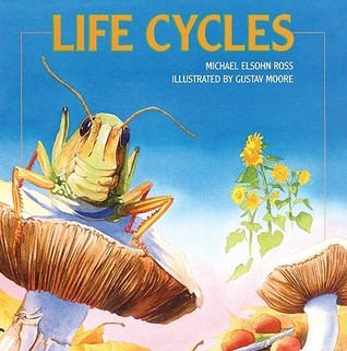 Life Cycles Michael Elsohn Ross
