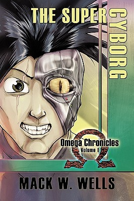Omega Chronicles Volume 2: Be-Yonder Vampires, the Demon and the Flame! Mack W. Wells