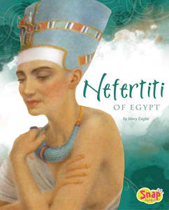 Nefertiti of Egypt Mary Englar