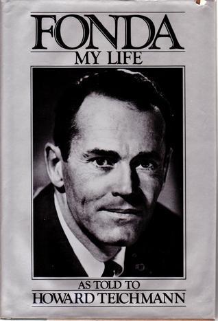 Fonda: My Life Henry Fonda