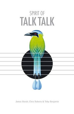 Spirit of Talk Talk  by  James Marsh