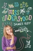 Miss Understood James Roy