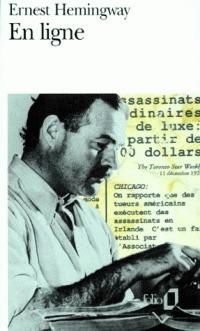 En Ligne  by  Ernest Hemingway