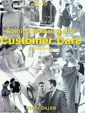 Training Workshops for Customer Care  by  Terry Gillen