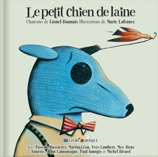 Le petit chien de laine  by  Lionel Daunais