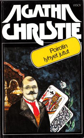 Poirotin lyhyet jutut Agatha Christie