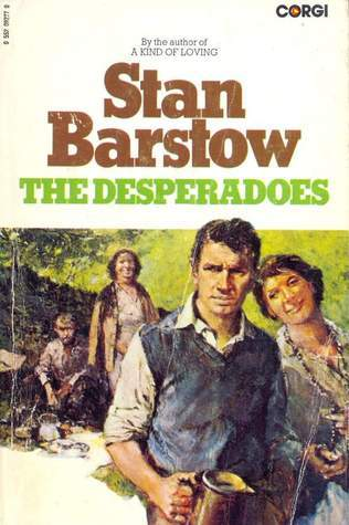 The Desperadoes and Other Stories Stan Barstow