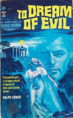 To Dream of Evil  by  Ralph Comer