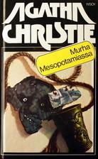 Murha Mesopotamiassa (Hercule Poirot, #14) Agatha Christie