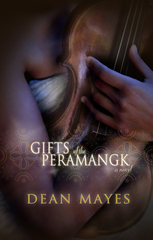 Gifts of the Peramangk Dean Mayes
