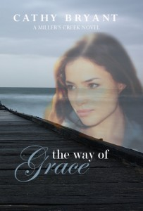 The Way of Grace (Millers Creek #3) Cathy Bryant