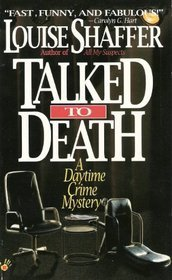 Talked to Death Louise Shaffer