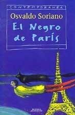 El Negro de París  by  Osvaldo Soriano