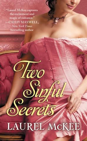 Two Sinful Secrets (The Scandalous St. Claires, #2)  by  Laurel McKee