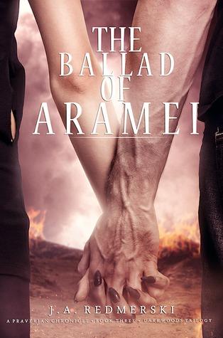 The Ballad of Aramei (The Darkwoods Trilogy, #3) J.A. Redmerski