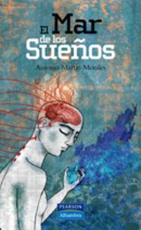 El mar de los sueños  by  Antonio Martín Morales