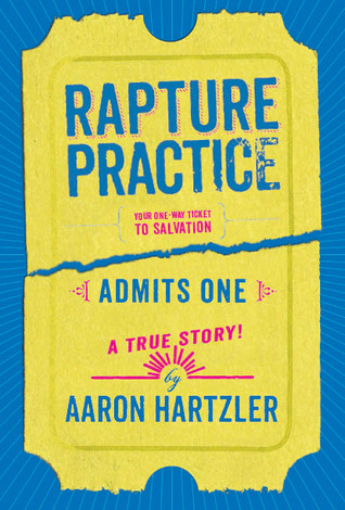 Rapture Practice Aaron Hartzler