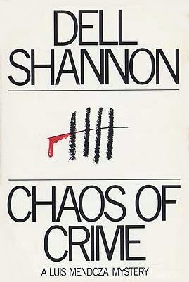 Chaos Of Crime  by  Dell Shannon