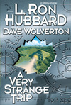A Very Strange Trip  by  Dave Wolverton