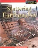 Shattering Earthquakes Louise Spilsbury
