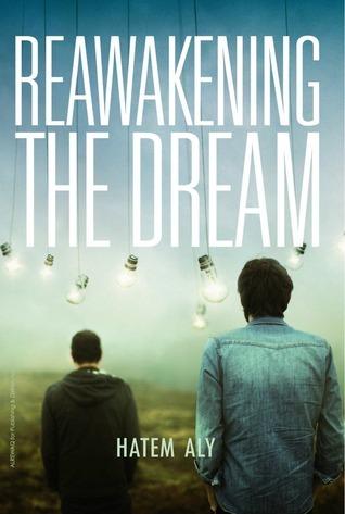 Reawakening the Dream Hatem A. Aly