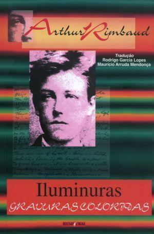 Iluminuras: gravuras coloridas  by  Arthur Rimbaud