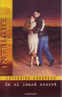 Un Si Lourd Secret  by  Catherine Anderson
