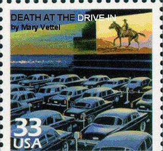 Death at the Drive-In Mary Vettel