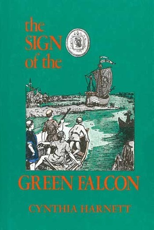 The Sign Of The Green Falcon  by  Cynthia Harnett