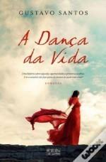 A Dança da Vida  by  Gustavo Santos