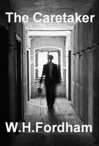 The Caretaker  by  W.H. Fordham