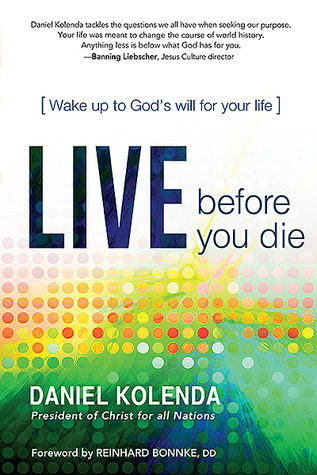 Where Do I Fit?: The secret to discovering Gods will for your life  by  Daniel Kolenda