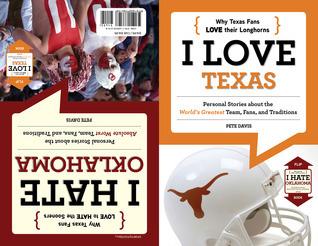I Love Texas/I Hate Oklahoma  by  Pete Davis