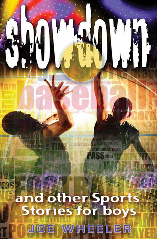 Showdown: And Other Sports Stories for Boys  by  Joe L. Wheeler