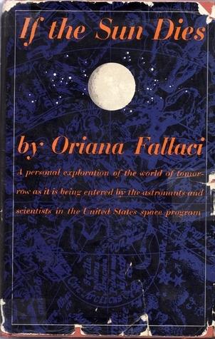 If the Sun Dies Oriana Fallaci
